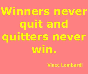 Winners_never_quit_and_quitters_never_win._Vince_Lombardi